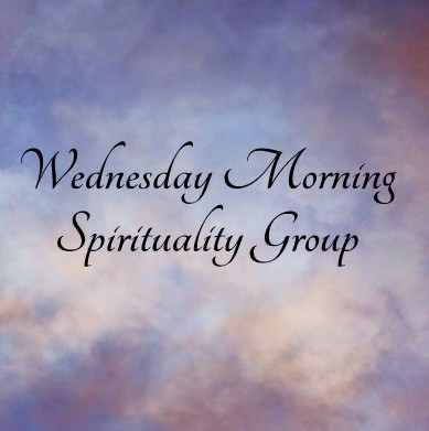 Wednesday Morning Spirituality Group