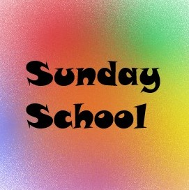September 8 – Sunday School