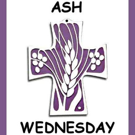 February 26 – Ash Wednesday