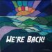 August 8 – We're Back!